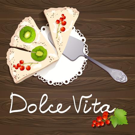 Dolce Vita. Kuchen mit Früchten auf Holzuntergrund. Vektor-Illustration