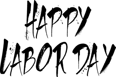recurrence: Happy Labor day greeting card writen in blsack on white background Illustration