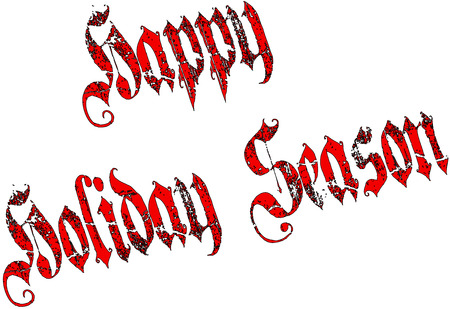holiday season: Happy Holiday Season written on white background Illustration