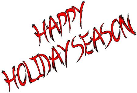 holiday background: Happy Holiday Season written on white background Illustration
