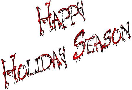 written: Happy Holiday Season written on white background Illustration