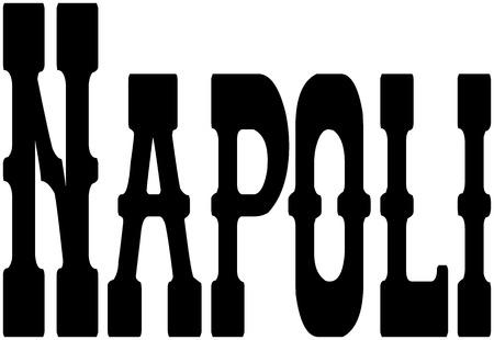 naples: Naples text illustration on white background