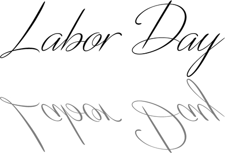 recurrence: Happy Labor day greeting card writen on white background