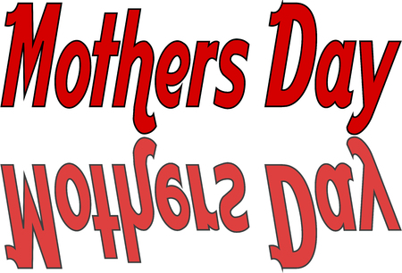 recurrence: Mothers Day sign on a white background