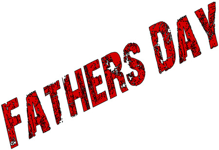 recurrence: Fathers Day sign on a white background