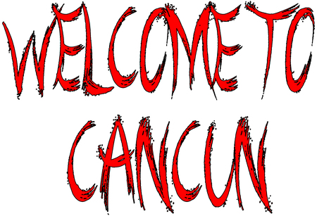 springbreak: Welcome to Cancun text sign illustration on white Background