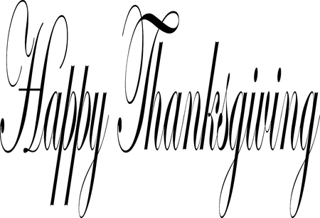 Happy Thanksgiving text sign illustration on white illustration.