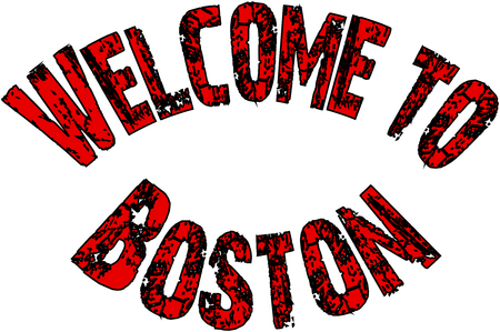 Welcome to Boston text sign on white background
