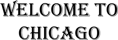 Welcome to Chicago text sign illustration on white background