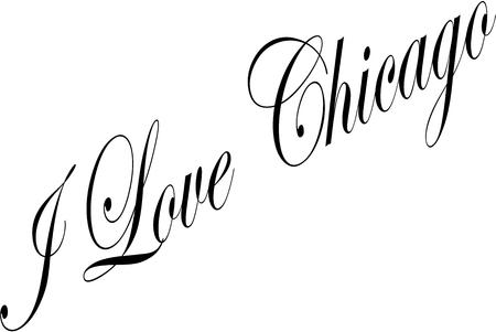 I Love Chicago text sign illustration on white background.