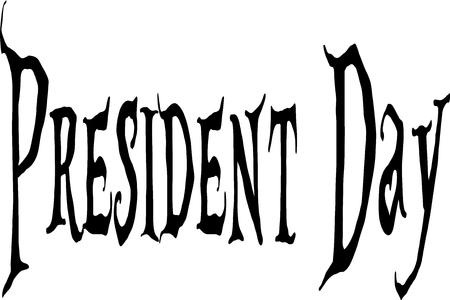 President Day Holiday text sign illustration on white background Illustration