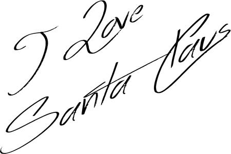 I Love Santa Claus Text sign illustration Illustration