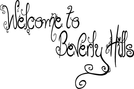 Welcome to Beverly Hills, California text sogm illustration on white