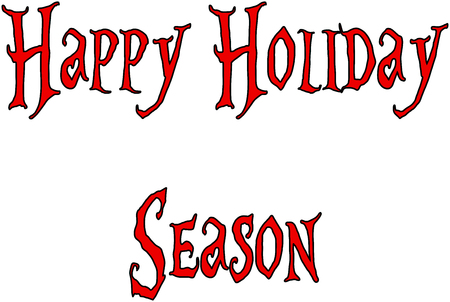 Happy Holiday Season text sign illustration on whte background