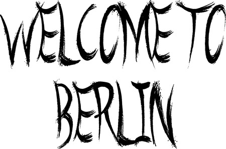 Welcome to Berlin text sign illustration on white Background