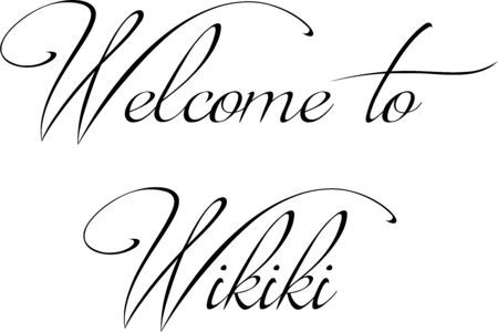 Welcome to Wikiki text sign illustration on white background Vecteurs