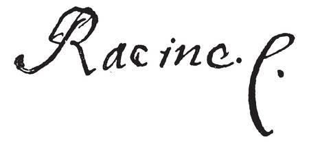 famous writer: Signature of Jean Racine (1639-1699), vintage engraved illustration. Dictionary of words and things - Larive and Fleury - 1895. Illustration