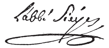 sociology: Signature of Emmanuel Joseph Sieyes or Abbe Sieyes (1748-1836), vintage engraved illustration. Dictionary of words and things - Larive and Fleury - 1895. Illustration