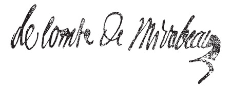 Signature of Victor de Riquetti or Marquis de Mirabeau (1715-1789), vintage engraved illustration. Dictionary of words and things - Larive and Fleury - 1895. Ilustrace