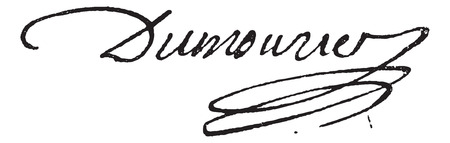 17th: Signature of Charles-Francois Perier Dumouriez (1739-1821), vintage engraved illustration. Dictionary of words and things - Larive and Fleury - 1895.