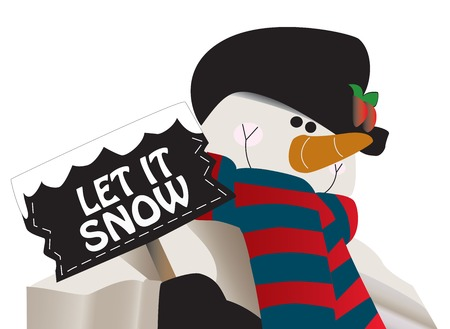 post scripts: Let it snow! Snowman holding a sign. You can change the message for your own. Great for Christmas or winter occasions. Illustration