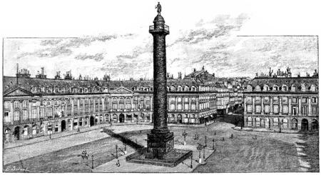 Place Vendome and column, vintage engraved illustration. Paris - Auguste VITU – 1890. Imagens