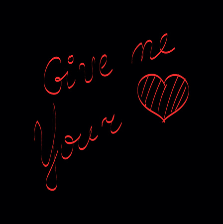 Typography neon printed stylishly as give me your heart symbolizes love vector color drawing or illustration Иллюстрация
