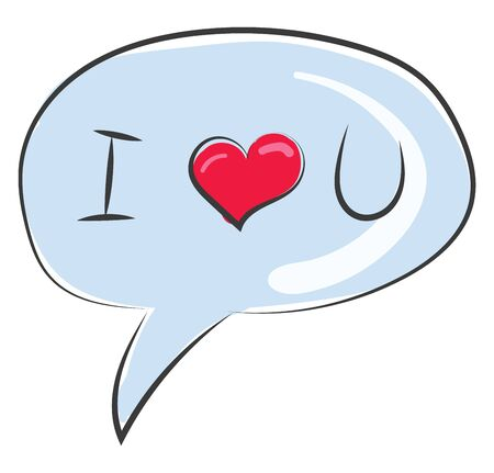 Clipart of a round shape speech bubble balloon usually found next to the head of a character in a cartoon in which the words written as I LOVE YOU  vector  color drawing or illustration Foto de archivo - 132666041