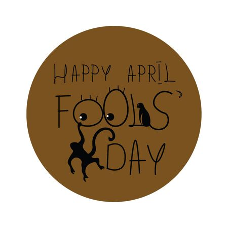 A portrait depicted with the wordings HAPPY APRIL FOOLS DAY over a brown background with two monkeys playing as they hang and sit on these letters  vector  color drawing or illustration