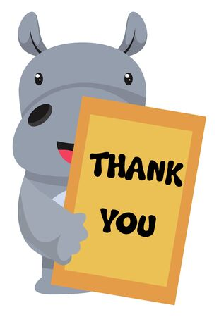 Hippo with thank you note, illustration, vector on white background.