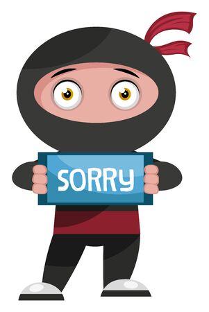 Ninja with sorry sign, illustration, vector on white background. Ilustração