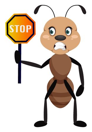 Ant with stop sign, illustration, vector on white background.