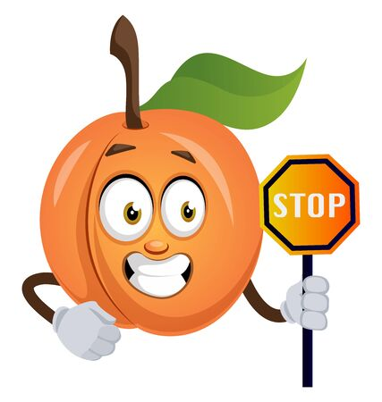 Apricot with stop sign, illustration, vector on white background.