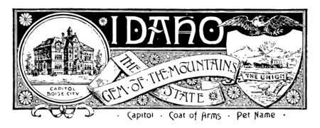The state banner of Idaho the gem of the mountain state this state has state house and below CAPITOL BOISE CITY in right side shield shape with horse rider and bullock cart on top flying eagle vintage line drawing or engraving illustration