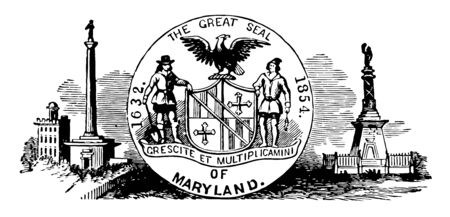 The seal of colonial Maryland a British colony in 1632 this seal shows circle in center with a plowman and a fisherman supporting to a shield above that an eagle left and right side two big towers vintage line drawing or engraving illustration