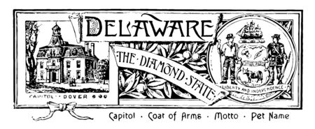 The state banner of Delaware the diamond state this banner has state house with CAPITOL DOVER right shield shape design with ox supporting to shield is a farmer on left and a militiaman on right side vintage line drawing or engraving illustration