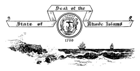 The Seal of the State of Rhode Island in 1790 this seal has boat anchor with HOPE written above anchor it has sea ships birds in background SEAL OF THE STATE OF RHODE ISLAND is written on seal vintage line drawing or engraving illustration