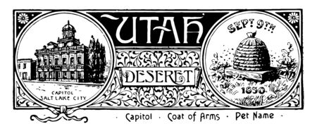 The state banner of Utah this banner has state house on left side and beehive with bees on right side SEPT 9th 1850 is written above beehive UTAH and DESERET is written in middle vintage line drawing or engraving illustration
