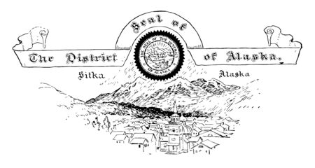The United States seal of The District of Alaska this seal has small town behind that mountains covered with snow on top of it one flag which reads The District Seal Of Alaska vintage line drawing or engraving illustration Иллюстрация