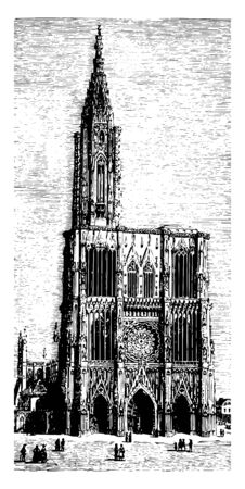 Cathedral of Strasbourg a Roman Catholic cathedral located in Strasbourg erected by the bishop St. Argobast the Strasbourg Diocese a Gothic style with some parts in a Romanesque style vintage line drawing or engraving illustration.