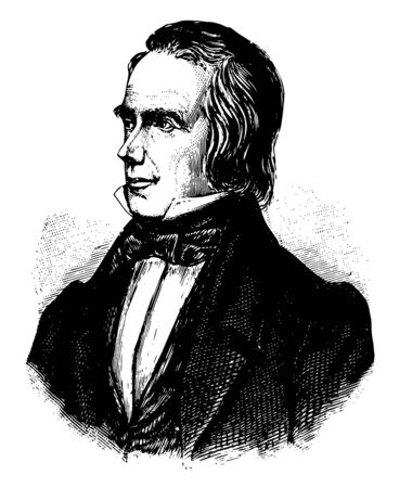 Henry Clay 1777 to 1852 he was an American lawyer statesman skilled orator United States senator from Kentucky and speaker of U.S. house of representatives vintage line drawing or engraving illustration Ilustração
