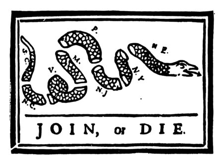 Join or Die this flag has snake cut into pieces with some alphabates JOIN OR DIE is written at bottom vintage line drawing or engraving illustration