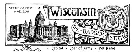 The state banner of Wisconsin the badger state this banner has state house on left side WISCONSIN is written in center it has two men shield anchor plow pick & shovel a badger on right side vintage line drawing or engraving illustration  Ilustracja