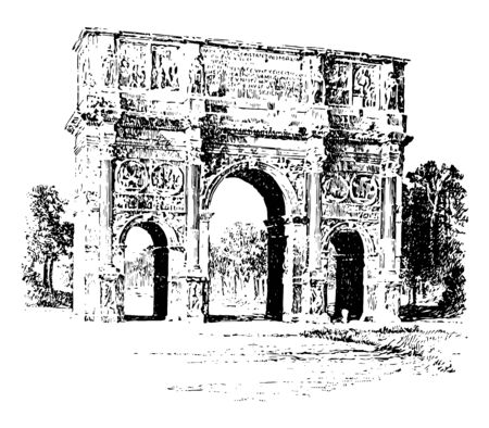 Arch of Constantine a triumphal arch Rome between the Colosseum the Palatine Hill vintage line drawing or engraving illustration. Иллюстрация
