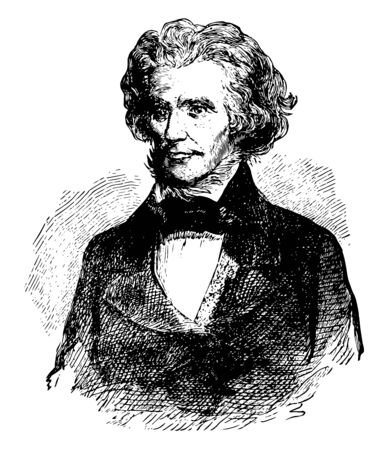 John C. Calhoun, 1782-1850, he was an American statesman and political theorist from South Carolina, and seventh vice president of the United States from 1825 to 1832, vintage line drawing or engraving illustration
