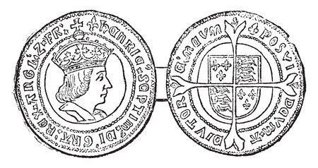 Coin of Henry VII which deliberately so called to reflect the splendor of a great gold coin of 240 grains, vintage line drawing or engraving illustration. Ilustração