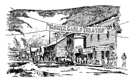 Montecarlo theatre is written in the entrance of street.Veiw of main street,having multistoreyed buildings in a line, Dawson city in the yukon in canada. It is of july 1897 vintage line drawing.