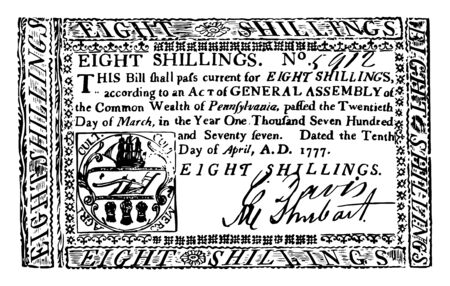 This is the Eight Shillings Bill New York currency from 1777. This is the portrait of the Frame, arms and value printed in red in the upper part of the bill, vintage line drawing or engraving illustration.