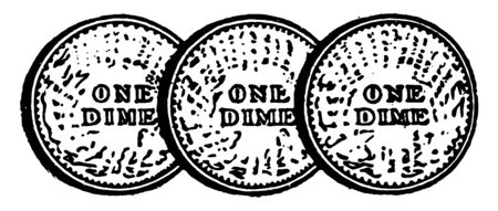 In this picture, there are three dimes, per dime has ten cents. The total price is thirty cents, vintage line drawing or engraving illustration.