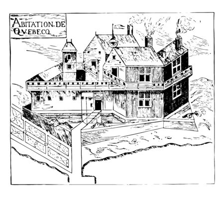 Fortified residence of samuel de champlain is three wooden buildings and each one is double storeyed at quebec, canada vintage line drawing.